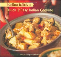 Madhur Jaffrey's Quick & Easy Indian Cooking (Madhur Jaffrey & Noel Barnhurst)