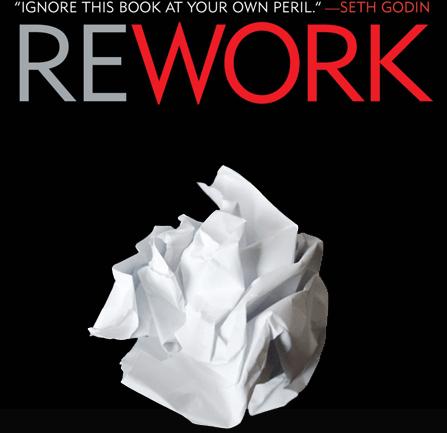 Rework: Her Girişimcinin Okuması Gereken Kitap
