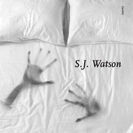 Uyuyana Kadar: S.J. Watson'dan Bir Gerilim Romanı