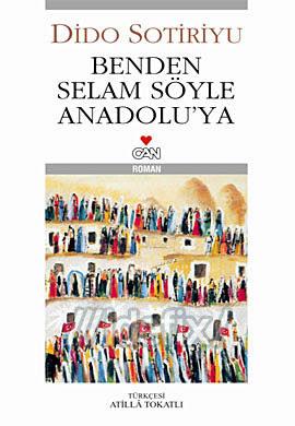 sotiriyu – benden selam soyle anadolu'ya