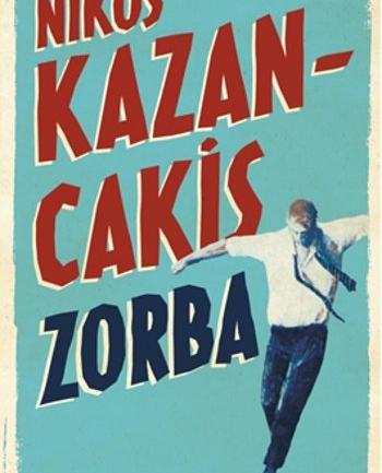 Zorba: Kazancakis'in Dünya Edebiyatına Attığı Nefis İmza