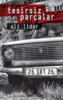 Ali Lidar- Tesirsiz Parçalar