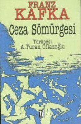 Franz Kafka- Ceza Sömürgesi