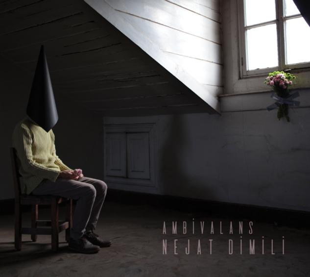Nejat Dimili – Ambivalans 00 (1)