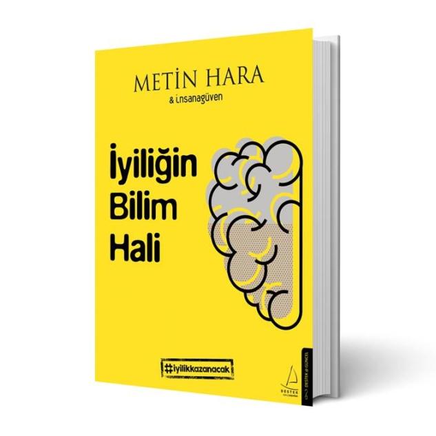 İyiliğin Bilim Hali – Metin Hara