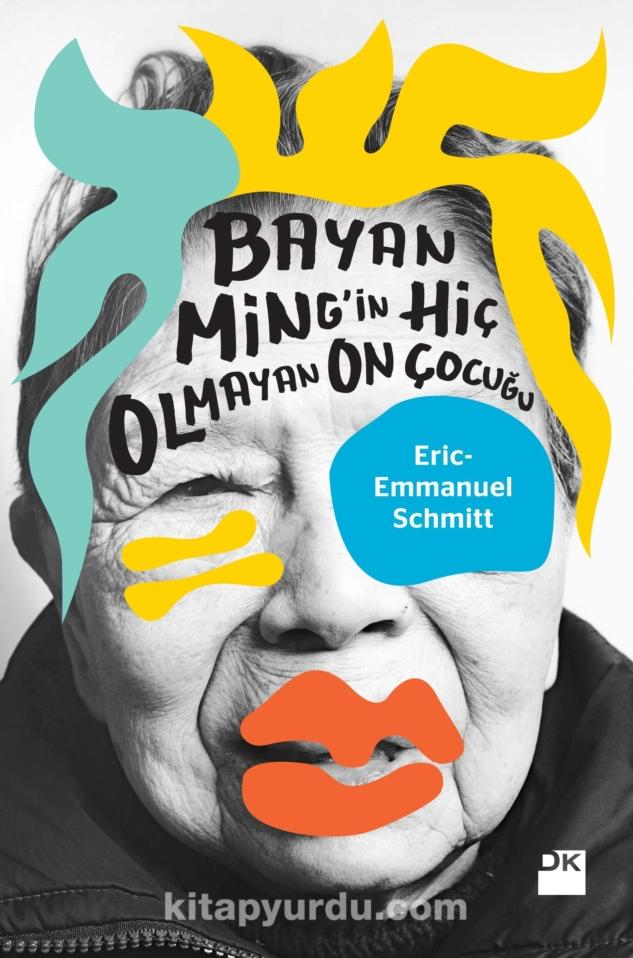 Bayan Ming'in Hiç Olmayan On Çocuğu, Eric-Emmanuel Schmitt