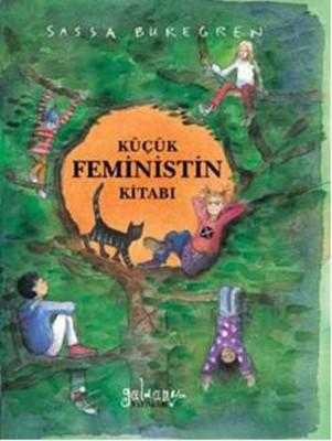 Küçük Feministin Kitabı, Sassa Buregren