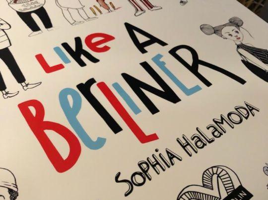 Like a Berliner, Sophia Halamoda | Fotoğraf: Yücel Babadağ