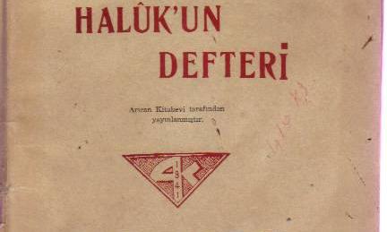 Haluk'un Defteri Türkçe Alfabe ile 1945 Baskı