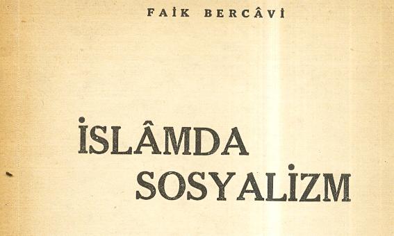 İslam'da Sosyalizm, Faik Bercavi