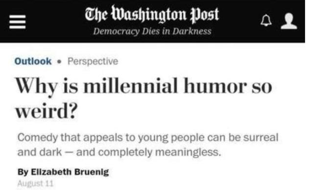 Millenial Humor