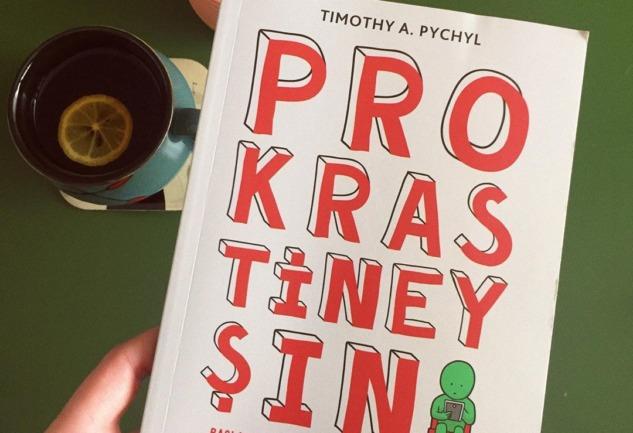 Prokrastineyşın: Bir Savsaklamama Rehberi