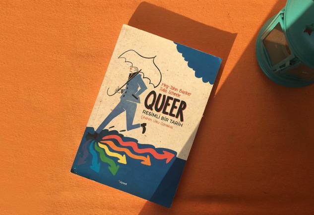 Queer - Resimli Bir Tarih: Kuir Üzerine Rehber Bir Kitap