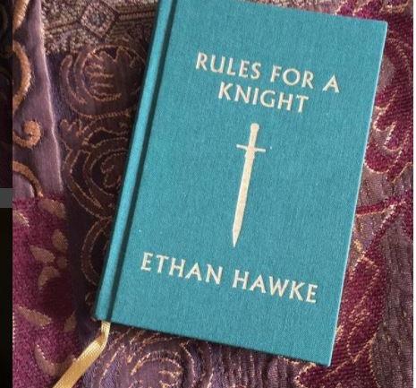 Şövalyeliğin Kuralları: Ethan Hawke'tan Bir Başucu Kitabı