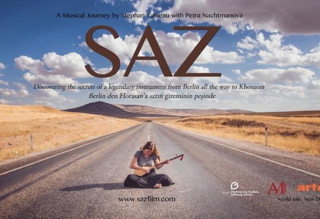 Saz: Berlin'den Horosan'a Sazın Peşinde Bir Yol Filmi