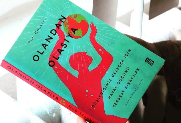 Olandan Olasıya: Hayal Kurmanın Gücü Üzerine Bir Kitap