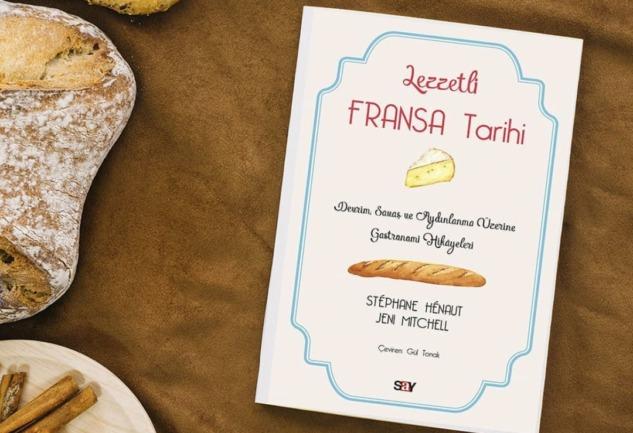 Lezzetli Fransa Tarihi: Tarihi Olaylar Üzerinden Gastronomi