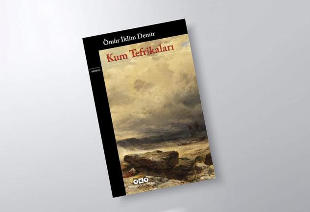 Kum Tefrikaları: Çok Katmanlı Bir Roman Üzerine