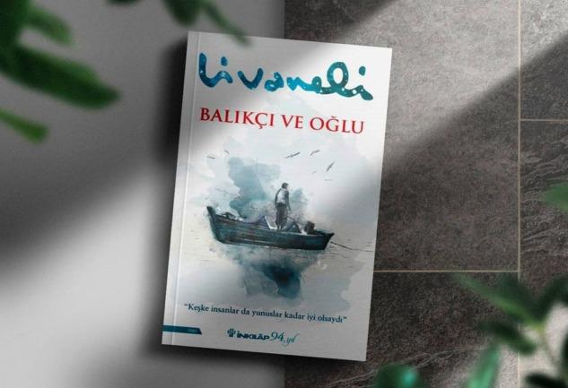 Balıkçı ve Oğlu: Mültecilik ve Ekolojik Yıkıma Dair Bir Roman